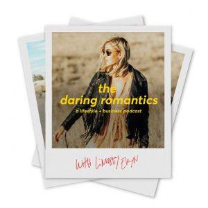 The daring romantics podcast
